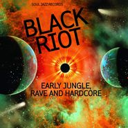 Various Artists, Black Riot: Early Jungle, Rave & Hardcore (CD)