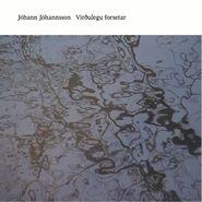 Jóhann Jóhannsson, Virðulegu Forsetar  (LP)