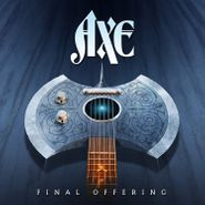 Axe, Final Offering (LP)