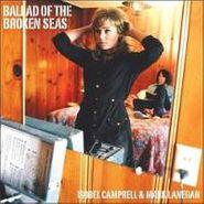 Isobel Campbell, Ballad  Of The Broken Seas (CD)