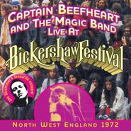 Captain Beefheart & The Magic Band, Live At Bickershaw Festival 1972 (CD)