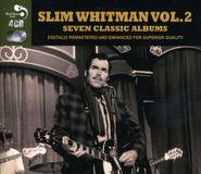 Slim Whitman, Slim Whitman Seven Classic Albums Vol. 2 (CD)
