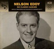 Nelson Eddy, Six Classic Albums (CD)