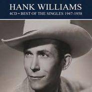 Hank Williams, Best Of The Singles 1947-1958 (CD)