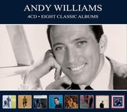 Andy Williams, Eight Classic Albums (CD)