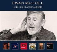 Ewan MacColl, Six Classic Albums (CD)