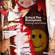 Echo & The Bunnymen, Nothing Lasts Forever (CD)