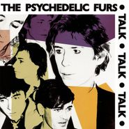 The Psychedelic Furs, Talk Talk Talk [180 Gram Vinyl] (LP)