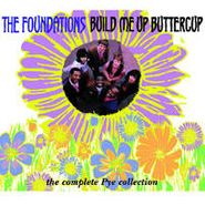 The Foundations, Build Me Up Buttercup: The Complete Pye Collection (CD)