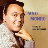 Matt Monro, Love Is The Same Anywhere (CD)