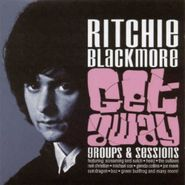 Ritchie Blackmore, Get Away: Groups & Sessions [Import] (CD)