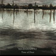 Ed Harcourt, Time Of Dust (CD)