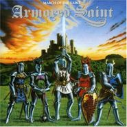 Armored Saint, March Of The Saint (CD)