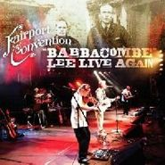 Fairport Convention, Babbacombe Lee Live Again (CD)