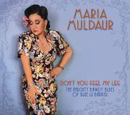 Maria Muldaur, Don't You Feel My Leg: The Naughty Bawdy Blues Of Blue Lu Barker (CD)