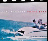Paul Carrack, These Days (CD)