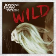 Joanne Shaw Taylor, Wild [Deluxe Edition] (CD)