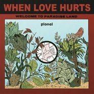 """Pional, When Love Hurts (12"""")"""