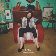 EERA, Reflection Of Youth [180 Gram Vinyl] (LP)