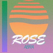 Abra, Rose (LP)