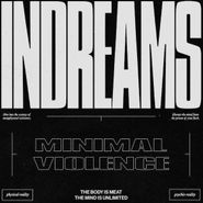 Minimal Violence, InDreams (LP)