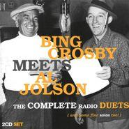 Bing Crosby, Bing Crosby Meets Al Jolson - The Complete Radio Duets (CD)