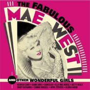 Mae West, The Fabulous Mae West And Other Wonderful Girls (CD)