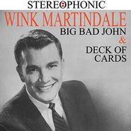 Wink Martindale, Big Bad John & Deck Of Cards (CD)