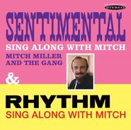 Mitch Miller, Sentimental Sing Along With Mitch / Rhythm Sing Along With Mitch (CD)