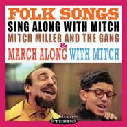 Mitch Miller, Folk Songs / March Along With Mitch (CD)