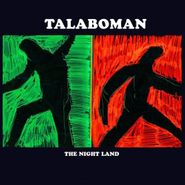 Talaboman, The Night Land (LP)