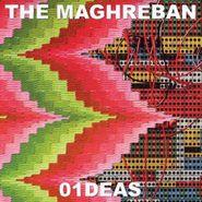 The Maghreban, 01DEAS (LP)