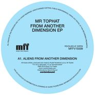 """Mr. Tophat, From Another Dimension EP (12"""")"""