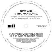 """Dave Aju, They Sleep We Love (12"""")"""