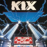 Kix, Blow My Fuse (CD)