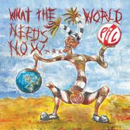 Public Image Limited, What The World Needs Now... (CD)