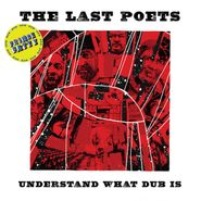 The Last Poets, Understand What Dub Is (LP)