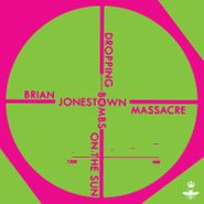 The Brian Jonestown Massacre, Dropping Bombs On The Sun (LP)