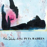 Peter Doherty, Peter Doherty & The Puta Madres (LP)