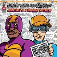 Chali 2na, Adventures Of A Reluctant Superhero (CD)