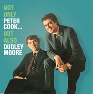 Peter Cook, Not Only Peter Cook...But Also Dudley Moore (CD)