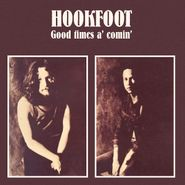 Hookfoot, Good Times A' Comin' (CD)