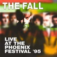 The Fall, Live At The Phoenix Festival '95 (CD)