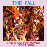 The Fall, Live @ ICC Hannover 11th April 1984 (CD)
