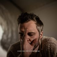The Tallest Man On Earth, I Love You. It's A Fever Dream. (LP)