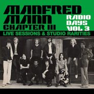 Manfred Mann Chapter Three, Radio Days Vol. 3: Live Sessions & Studio Rarities (LP)