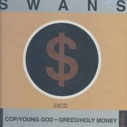 Swans, Cop / Young God / Greed / Holy Money (CD)