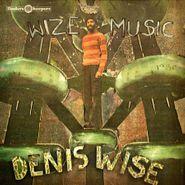 Denis Wise, Wize Music (LP)