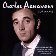 Charles Aznavour, Sur Ma Vie (CD)