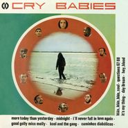 Cry Babies, Cry Babies (LP)